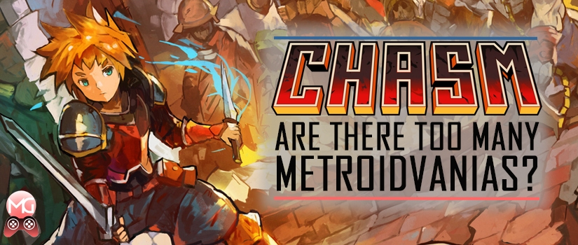 Chasm: Are there too manymetroidvanias?